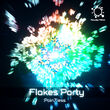 FlakesParty