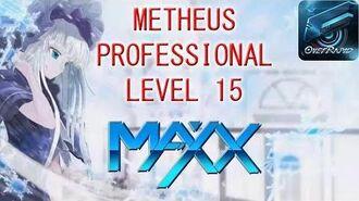 【OVERRAPID】Metheus PRO LVL 15 MAXX RANK!