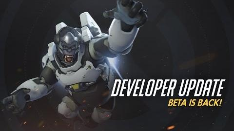 Developer Update Beta is Back! Overwatch
