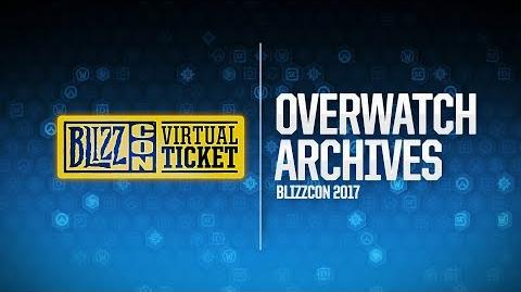 BlizzCon 2017 Virtual Ticket The Making of Overwatch