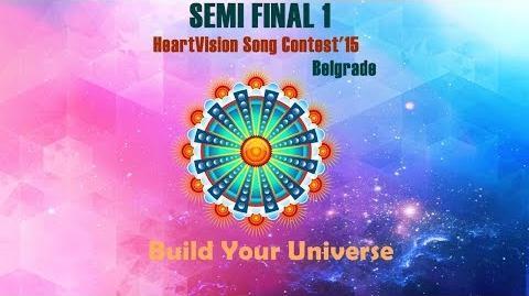 HeartVision Song Contest 15 - Belgrade - Semi FINAL 1