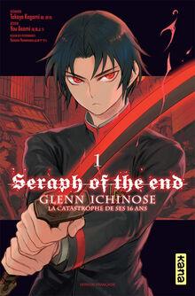 Couverture seraph of the end glenn ichinose la catastrophe de ses 16 ans tome-1