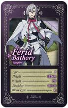 Ferid Bathory Trading Card
