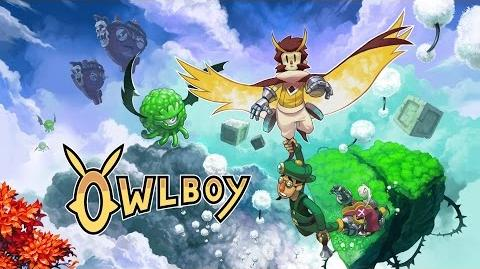 Owlboy Release Trailer