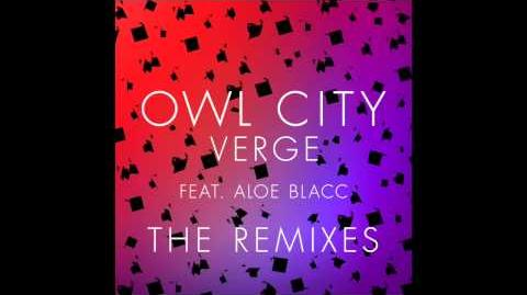 Owl City - Verge (Feat. Aloe Blacc) (Low Steppa Remix) - Audio