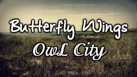 Butterfly Wings - Owl City (Lyrics) NEW 2010