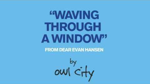 Owl City - Waving Through a Window (From Dear Evan Hansen) Lyrics CC