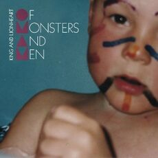 Of Monsters and Men - -King and Lionheart