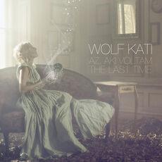 WolfKati-Thelastime