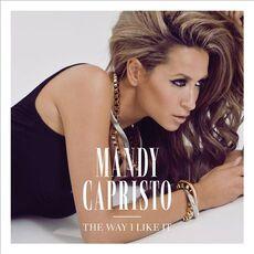 Mandy Capristo The Way I like it