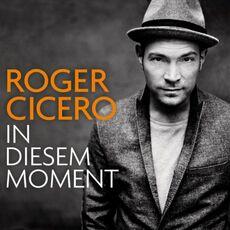 Roger-Cicero-In-diesem-Moment