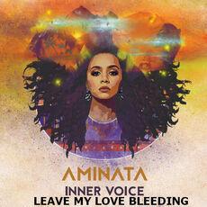 Aminata Leve My Love Bleeding