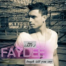 Faydee feat. Lazy J Laugh till you cry