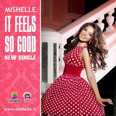 Mishelle - It Feels So Good