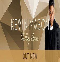 Kevin Mason Falling down