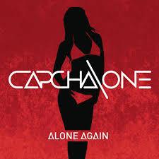 Capcha One Alone Again