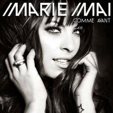 Marie-Mai Comme Avant