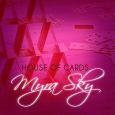 Myrasky houseofcards