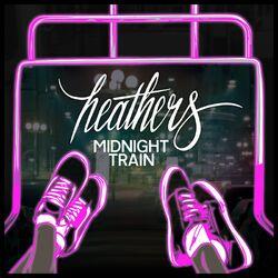 Heathers Midnight Train