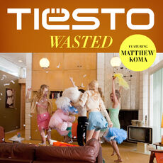 Tiësto Wasted