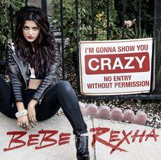 Bebe-rexha-im-gonna-show-you-crazy-cover