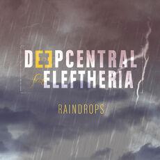 Deepcentral Raindrops