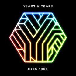 Years-and-Years-Eyes-Shut-artwork