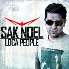 Sak-Noel-Loca-People