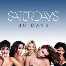 Music the saturdays 30 days