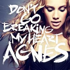 Agnes-Don-t-Go-Breaking-My-Heart