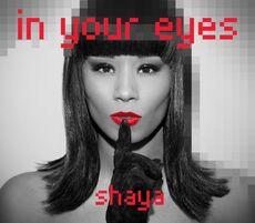 Shaya - In Your Eyes