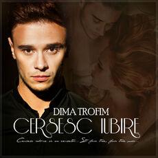 ARTWORK-Dima-Trofim-Cersesc-Iubire-NO-LOGO