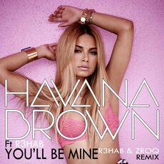R3hab ft. Havana Brown youllbemine