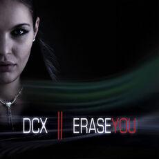 Dcx-erase-you
