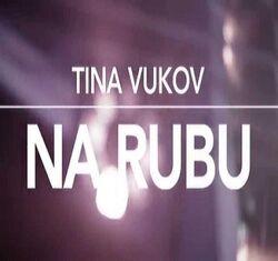 Tina VukovNaRubu