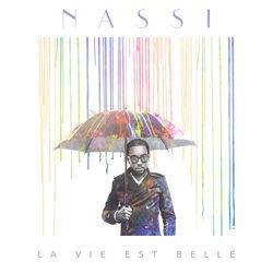 Nassi La vie est belle