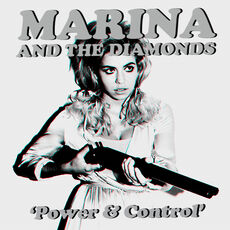 Marina & The Diamonds Power & Cotrol