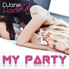 DJane-HouseKat-feat.-Rameez-My-Party