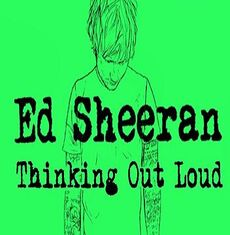 Ed Sheeran Thinking out load