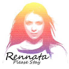 Rennata Please Stay
