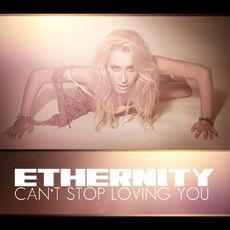 Ethernitycan'tstoplovingyou