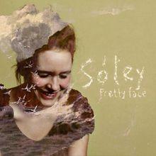 Pretty Face Soley