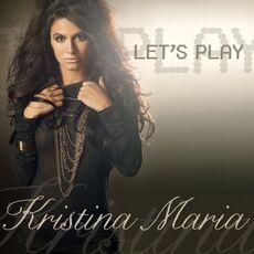 Kristina Maria Let's play