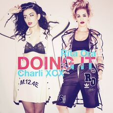Charli XCX feat. Rita Ora Doing it