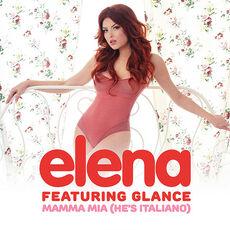Elena-ft.-Glance---Mamma-Mia- He s-Italiano
