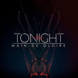 Main-de-Gloire - Tonight