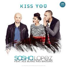 Sasha lopez Kiss you