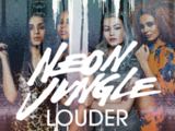 Louder (Neon Jungle song)