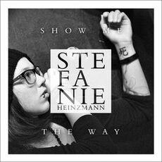 Stefanie-Heinzmann---Show-Me-The-Way