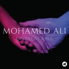 Mohamed Ali Unbreakable
